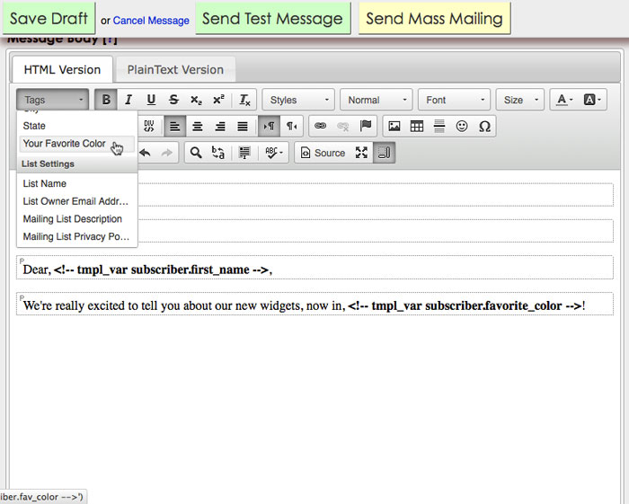 Creating a simple, dynamic message using Dada Mail's Template Tags.